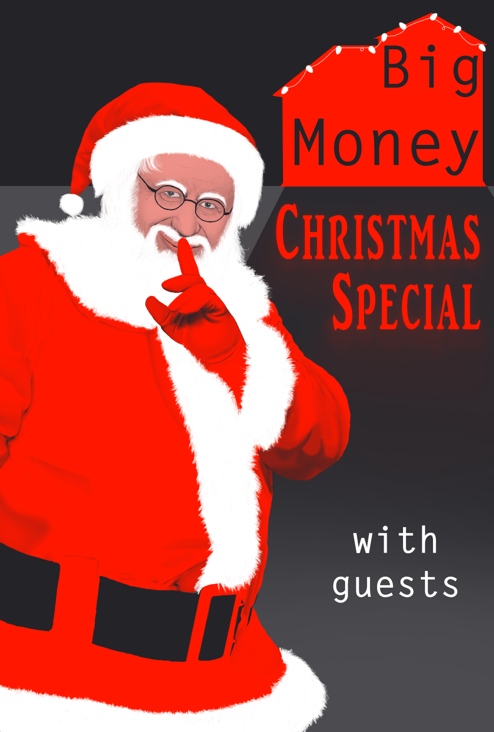 Big Money Christmas Special With Guests Ghost Party